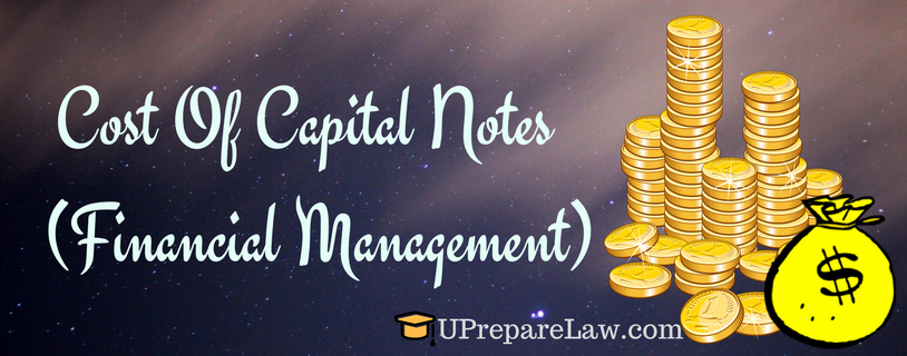 Cost Of Capital Notes ( Financial Management )